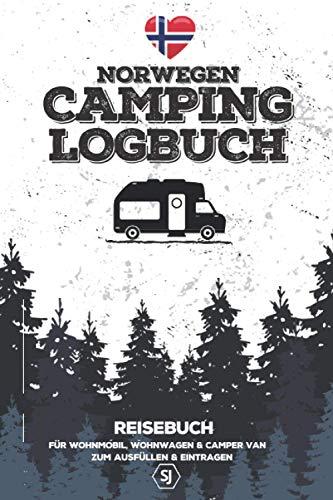 Norwegen CAMPING LOGBUCH • Reisebuch • Für Wohnmobil, Wohnwagen & Camper Van • Zum Ausfüllen & Eintragen: A5 Format | ca. 150 Seiten