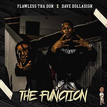 The Function (feat. Dave Dollasign)