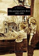 Oklahoma City Zoo   1902-1959  (OK)   (Images of America)
