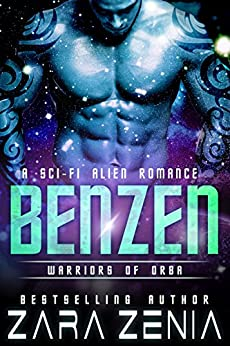 Benzen: A Sci-Fi Alien Romance (Warriors of Orba Book 1) by [Zara Zenia, Kasmit Covers]