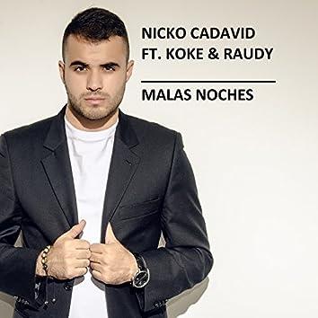 Malas Noches (feat. Koke & Raudy)