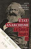 État / Anarchisme - Lexique Marx (I)