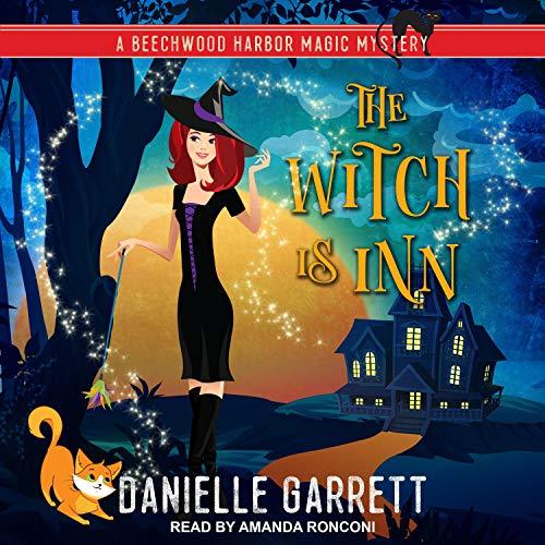 The Witch Is Inn Audiobook By Danielle Garrett cover art