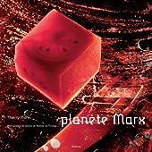 Planète Marx de Thierry Marx