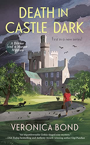 Death in Castle Dark (A Dinner and a Murder Mystery Book 1) by [Veronica Bond]