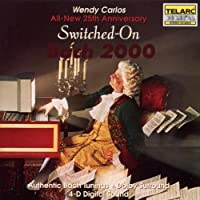 Switched on Bach 2000 by Wendy Carlos (1992-01-01)