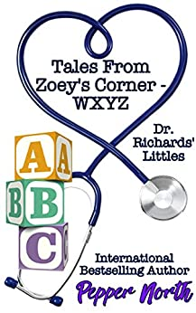 Tales From Zoey's Corner – W,X,Y, Z by [Pepper North]
