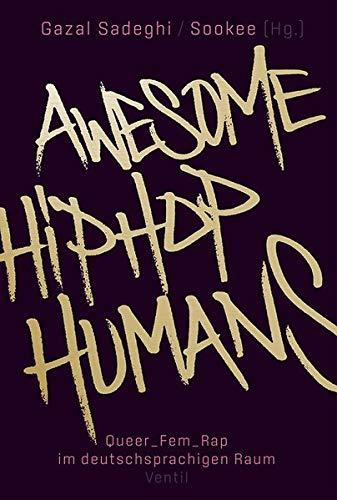 Awesome HipHop Humans: Queer_Fem_Rap im deutschsprachigen Raum