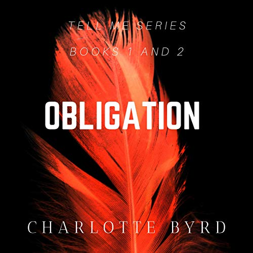 Obligation: Tell Me Series Book 1 and 2 cover art