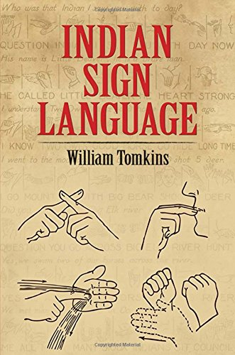 Compare Textbook Prices for Indian Sign Language Native American  ISBN 0800759220298 by Tomkins, William