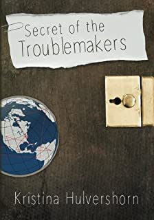 Secret of the Troublemakers