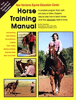 Horse Training Manual: A Step by Step, Documented Approach to Horse Training 0966355911 Book Cover