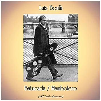 Batucada / Mambolero (All Tracks Remastered)