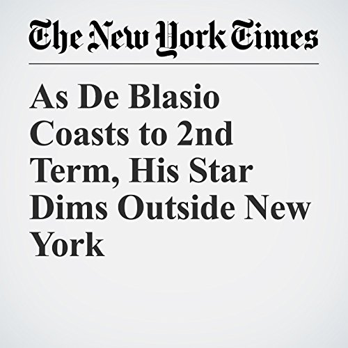 As De Blasio Coasts to 2nd Term, His Star Dims Outside New York copertina