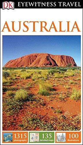 DK Eyewitness Travel Guide: Australia