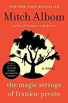 The Magic Strings of Frankie Presto: A Novel by [Mitch Albom]
