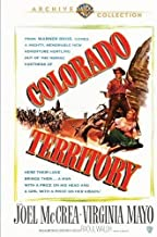 Colorado Territory by Warner Bros. by Raoul Walsh