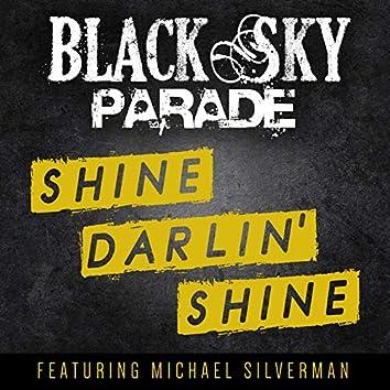 Shine Darlin' shine
