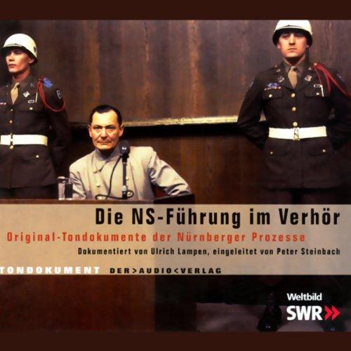 Die NS-Führung im Verhör audiobook cover art