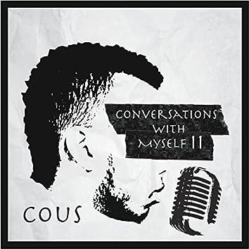 Conversation With Myself II