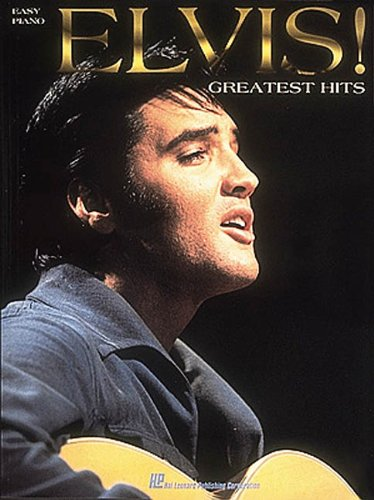 Elvis! Greatest Hits: Easy Piano