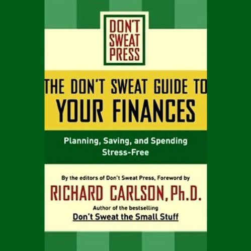 The Don't Sweat Guide to Your Finances audiobook cover art