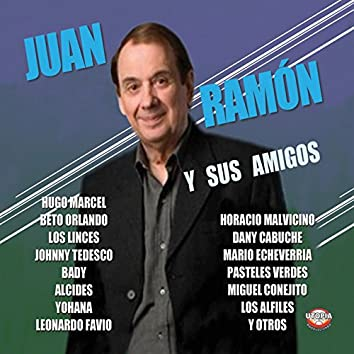 Juan Ramón y Sus Amigos