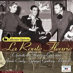 Georges Guétary, Annie Cordy et Bourvil : la Route Fleurie