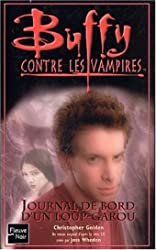 Buffy contre les vampires, volume 38 - Journal de bord d'un loup-garou de Christopher Golden