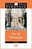 Arc de Triomphe. Roman. (German Edition)