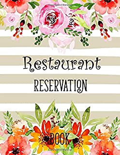 Restaurant Reservation Book: Daily Hostess table reservation 365 day customer record and tracking for undate calendar and year 2020 (Restaurant Reservations Booking Log)