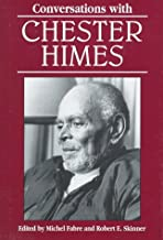 Conversations with Chester Himes (Literary Conversations Series)