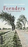 Feenders: Der Versuch zu überleben (Romane im GMEINER-Verlag)