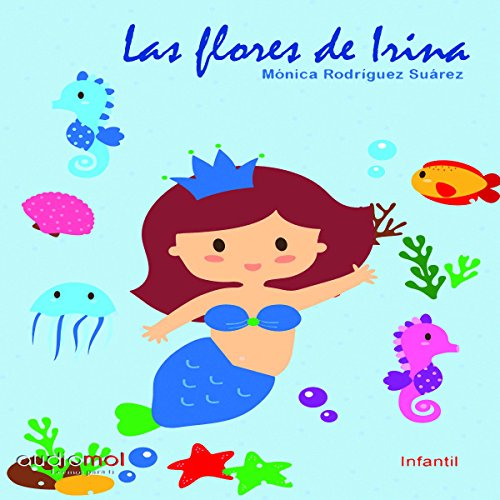 Las flores de Irina [Irina's Flowers] audiobook cover art