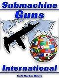 Submachine Guns International