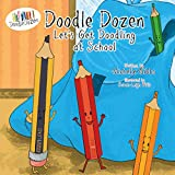 Doodle Dozen Let 039 s Get Doodling at School (Doodle Dozen Series Book 2) (English Edition)