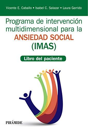 Programa de Intervención multidimensional para la ansiedad social (IMAS): Libro del paciente (Manuales prácticos)