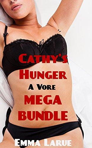 Cathy's Hunger: A Vore Mega Bundle