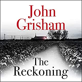 The Reckoning                   By:                                                                                                                                 John Grisham                               Narrated by:                                                                                                                                 Michael Beck                      Length: 17 hrs and 36 mins     133 ratings     Overall 4.0