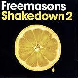 Shakedown 2 von Freemasons