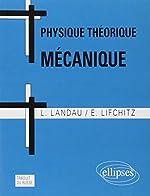 Physique Théorique Mécanique d'Evgeni Lifchitz