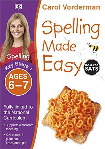 Spelling Made Easy, Ages 6-7 (Key Stage 1): Supports the National Curriculum, English Exercise Book
