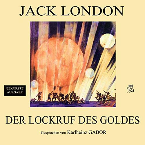 Der Lockruf des Goldes Titelbild