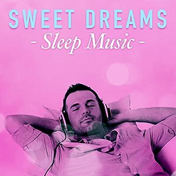 Sweet Dreams Sleep Music