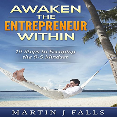 Awaken the Entrepreneur Within audiobook cover art