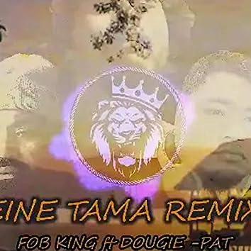 Teine Tama (feat. Dougie & Pat)