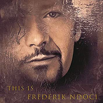 This Is Frederik Ndoci