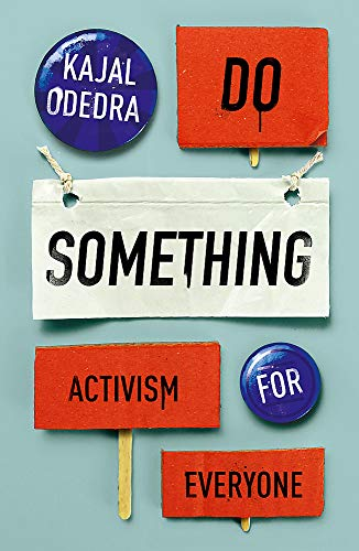 Do Something: Activism for Everyone
