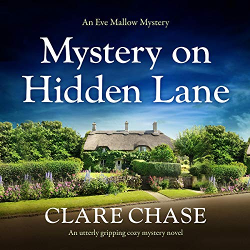 Mystery on Hidden Lane: An Utterly Gripping Cozy Mystery Novel cover art