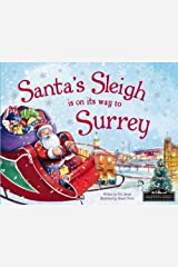 Santa's Sleigh is on its Way to Surrey Hardcover